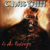 [Chastain In an Outrage Album Cover]