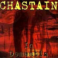 [Chastain In Dementia Album Cover]