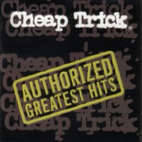 [Cheap Trick Authorized Greatest Hits Album Cover]