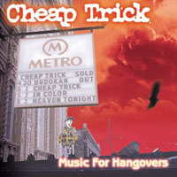 [Cheap Trick Music For Hangovers Album Cover]