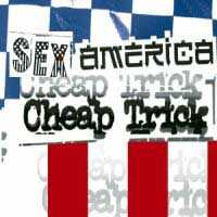 [Cheap Trick Sex, America, Cheap Trick Album Cover]