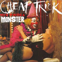 [Cheap Trick Woke Up With A Monster Album Cover]