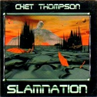 [Chet Thompson Slamnation Album Cover]