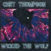 [Chet Thompson Wicked the Wolf Album Cover]