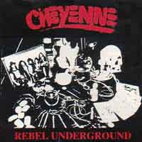 [Cheyenne Rebel Underground Album Cover]