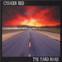 [Chigger Red The Hard Road Album Cover]