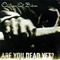 [Children of Bodom Are You Dead Yet Album Cover]
