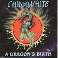 [Chinawhite A Dragon's Birth Album Cover]