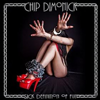 Chip Dimonick Sick Definition of Fun Album Cover