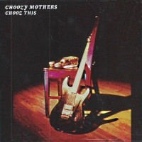 [Choozy Mothers Chooz This Album Cover]