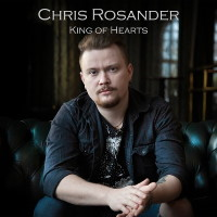 Chris Rosander King of Hearts Album Cover