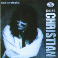 James Christian Rude Awakening Album Cover