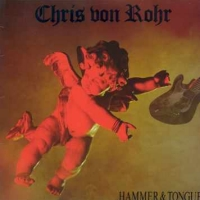 [Chris Von Rohr Hammer and Tongue Album Cover]