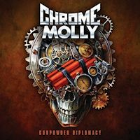 [Chrome Molly Gunpowder Diplomacy Album Cover]