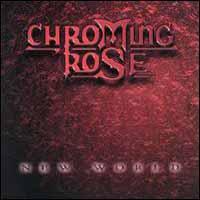 [Chroming Rose New World Album Cover]