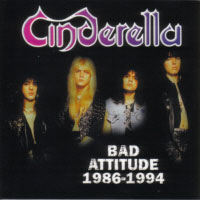 [Cinderella Bad Attitude 1986-1994 Album Cover]