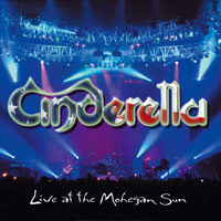 [Cinderella Live At The Mohegan Sun Album Cover]