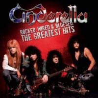 [Cinderella Rocked, Wired Bluesed: The Greatest Hits Album Cover]