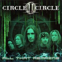 Circle II Circle All That Remains EP Album Cover