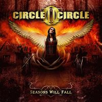 [Circle II Circle Seasons Will Fall Album Cover]