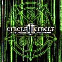 [Circle II Circle The Middle of Nowhere Album Cover]