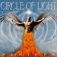 [Circle Of Light Rebirth Album Cover]