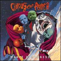 [Circus of Power Magic and Madness Album Cover]