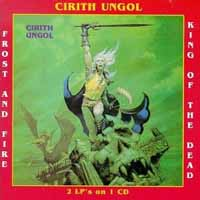 [Cirith Ungol Frost and Fire / King of the Dead Album Cover]