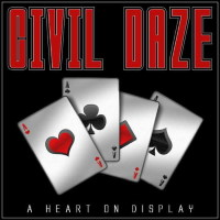 [Civil Daze A Heart on Display Album Cover]