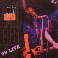 Gilby Clarke 99 Live Album Cover