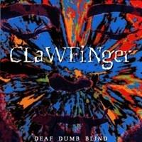 [Clawfinger Deaf Dumb Blind Album Cover]