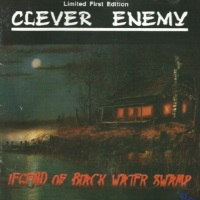 [Clever Enemy Legend of Black Water Swamp Album Cover]
