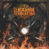 [Clockwork Revolution Clockwork Revolution Album Cover]