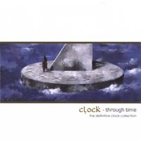[Clock Through Time Album Cover]