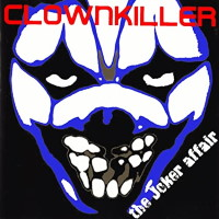 Clownkiller The Joker Affair Album Cover