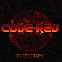 [Code Red Incendiary Album Cover]