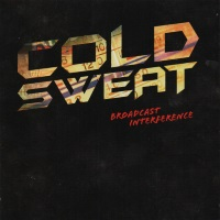 Cold Sweat Broadcast Interference Album Cover