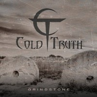 [Cold Truth Grindstone Album Cover]