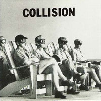 Collision Collision Album Cover