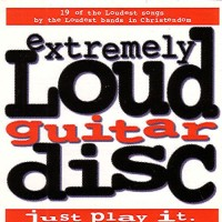 [Compilations Extremely Loud Guitar Disc Album Cover]