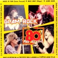 [Compilations Glam Rock Vol. 2: The 80's and Beyond Album Cover]