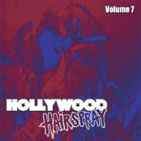 [Compilations Hollywood Hairspray Volume 7 Album Cover]