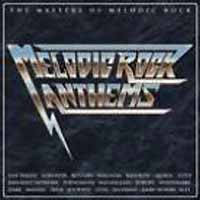 [Compilations Melodic Rock Anthems - The Masters Of Melodic Rock Album Cover]