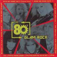 Compilations The 80's: Glam Rock Album Cover
