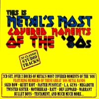 [Compilations This Is Metal's Most Covered Moments of the '80s Album Cover]