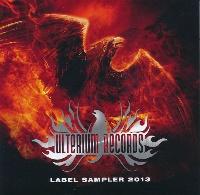 [Various Artists Ulterium Records Label Sampler 2013 Album Cover]