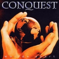 [Conquest Worlds Apart Album Cover]
