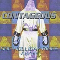 [Contageous Doc Holliday Rides Again Album Cover]