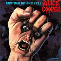 [Alice Cooper Raise Your Fist and Yell Album Cover]