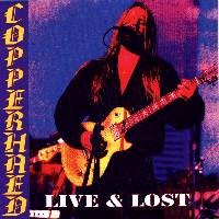 [Copperhead Live and Lost Album Cover]